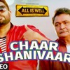 Chaar Shanivaar - All Is Well - AMAAL MALLIK- VISHAL DADLANI, ARMAAN MALIK, RAP: BADSHAH