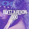 Boo ~ Blytz X Rekon