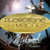 Pherotone Feat Magnus - Silence Is Golden(Medsound Remix)