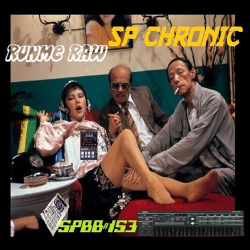 Runme Raw - SP CHRONIC(SPBB#153)