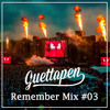Guettapen Remember Mix #03