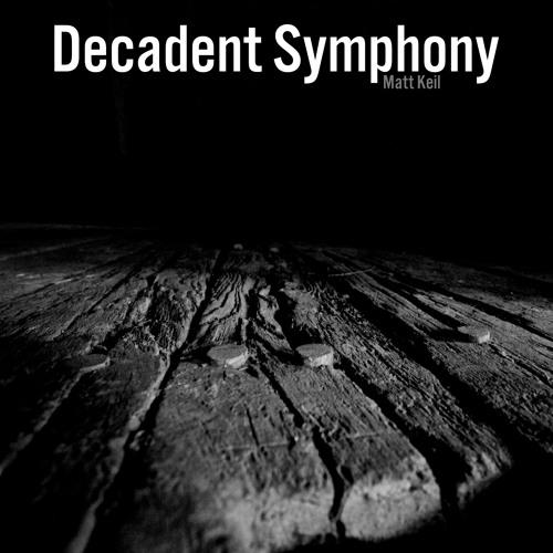 Decadent Symphony