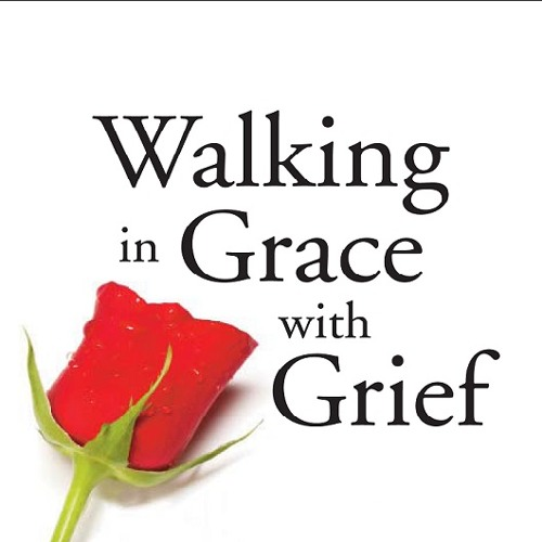 Excerpt And Meditation From Walking In Grace With Grief.MP3