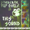 BOARCROK & TOP $HELF - This Sound [EDM.com Exclusive]