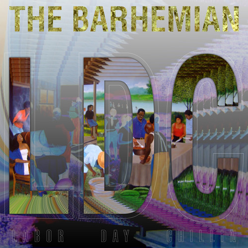 The Barhemian - Labor Day Chillin' [Thizzler.com]