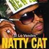 SI LO VENDES - Natty Cat - Sonido Baylando