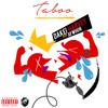 Taboo Tattoo- Dakei Harvey Feat. Aywhun; (Produced by Kenny Flav & Carnell Smith)