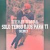 Solo Tengo Ojos Para Ti - | Ryan UnoA | All Eyes On You ( Remix )