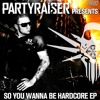 Joey Riot & The Rhino - So You Wanna Be Hardcore (PITCHED)