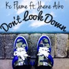 KC Flame ft. Jhene Aiko - Don't Look Down