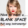 Blank Space - Taylor Swift full song instrumental