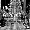 Live Forever- (G Funk Instrumental Hip Hop/ Rap CALI)