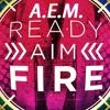AEM - Ready,Aim,Fire (Trap Mix)