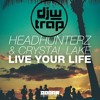 Headhunterz & Crystal Lake - Live Your Life (KXA X MorrisCode Remix)