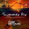 Lema & Shafer featuring Roxanne Emery - Summer Air (Chris Metcalfe Remix)