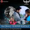 Hasi (Remix) - DJ RUPAM AGARTA
