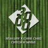 Ash Lay X Chae Chiq - Catch A Wave [Free Download]