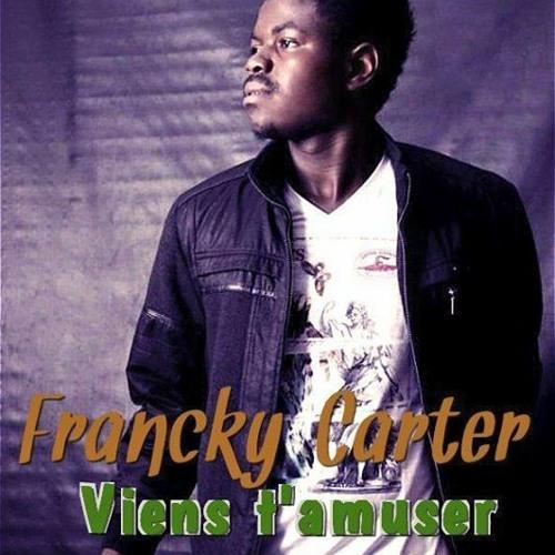 Francky Carter - Viens T'amuser ( Prod By DJ Kriss )