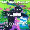 THE DOORS - STRANGE PEOPLE  [LEE TURLEY REMIX]