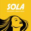DELLAFUENTE X MAKA X SONIYE - SOLA