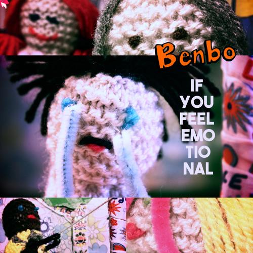 Benbo: If You Feel Emotional [PLM/Cooking Vinyl]