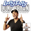 LAFFY TAFFY vs KICK THE DUST UP LUKE BRYAN DJEPIC REMIX