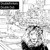 Doublethinkers Double Dub [full Album Non Stop] Mp3