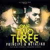 El Principe (Desiguales)- One Two Three