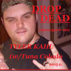 DROP DEAD (CAJUN/GATOR MIX)
