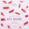 Kyle Watson - Watermelons [Premiere]
