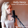 Holly Henry - Zombie - The Cranberries Cover (beats be Fac2r1al production)