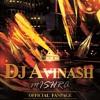 Baby Doll (Ragini Mms2) Remix - DJ Avinash Mishra