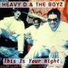 Heavy D & The Boyz - This Is Your Night (STM Bootleg Mix)