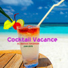 Download Cocktail Vacance 2015 Mp3