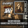 Bad Boy Good Man (ANARKEY, MAST3R & Jay Whoke Bootleg) BUY  = FREE DOWNLOAD