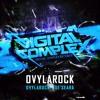 Ovylarock - De'seara (Original Mix)[Digital Complex Records]