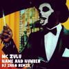 Mc Zulu - Name And Number (Dj Inko Remix)(Free D/L)