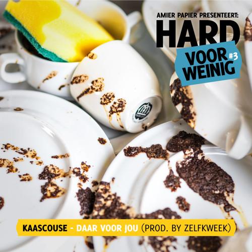 Kaascouse - Daar Voor Jou (prod. by Zelfkweek)