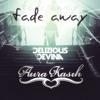 Delizious Devina Ft Aura Kasih - Fade Away