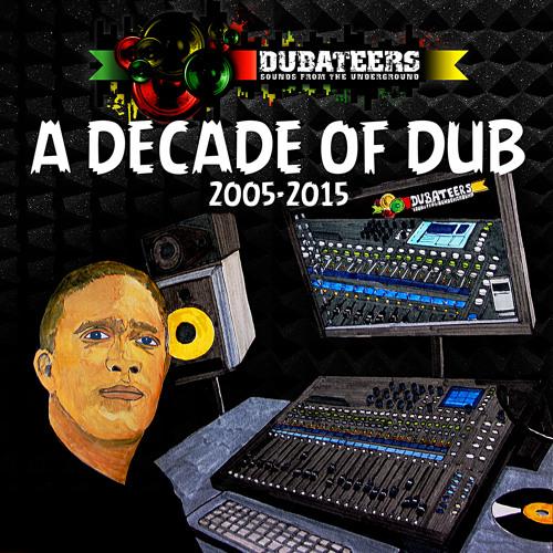 A Decade Of Dub 2005-2015
