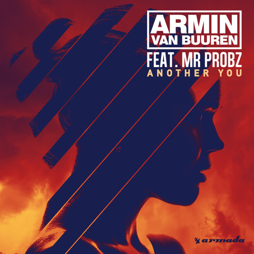 Armin van Buuren feat. Mr Probz - Another You [OUT NOW]