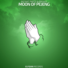 Instant Party! & Breaux - Moon of Pejeng