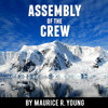 Download Intervention: Episode 2 - Assembly Of The Crew, Part 1 Mp3