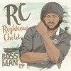 RC Ft Lutan Fyah Yadding - Boss Man EP