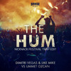 The Hum (NickNack Festival Trap Edit) - Dimitri Vegas, Like Mike & Ummet Ozcan