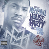 Meek Mill - House Party (Hastee Remix)