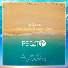 Danny Darko ft. Julien Kelland - Hurricane (Pegato Remix)