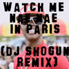 Silento - Watch Me Nae Nae In Paris (Dj Shogun Remix) FREE DL