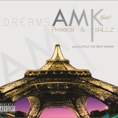 Dreams (Feat. A - Reece & SkiLLz)