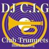 dj c i g club trumpets black bootleg
